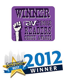 Winner of rAVe Readers' Choice Award and two Commercial Integrator BEST Awards