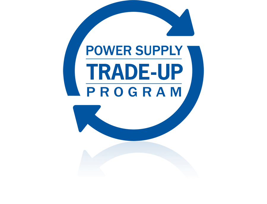 Power Supply Trade-up Program