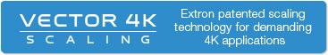 Extron Vector 4K Scaling