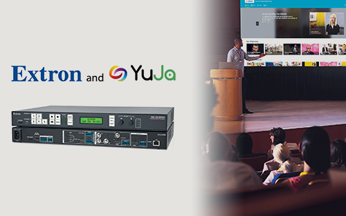New Extron LinkLicense Leverages SMP Series with the YuJa Platform for Powerful On-Demand and Live Video Engagement