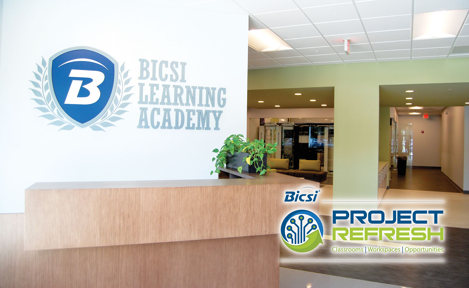 BICSI Learning Academy Entry Lobby