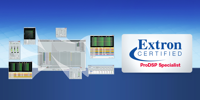 Extron ProDSP Specialist Certification Program   Extron