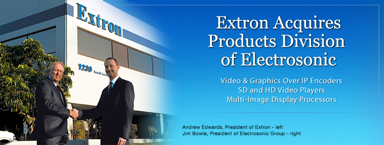 Extron Acquires Products Division of Electrosonic