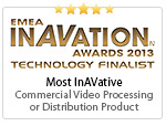 Most InAVative Commercial Video Processing or Distribution Product - DVS 605